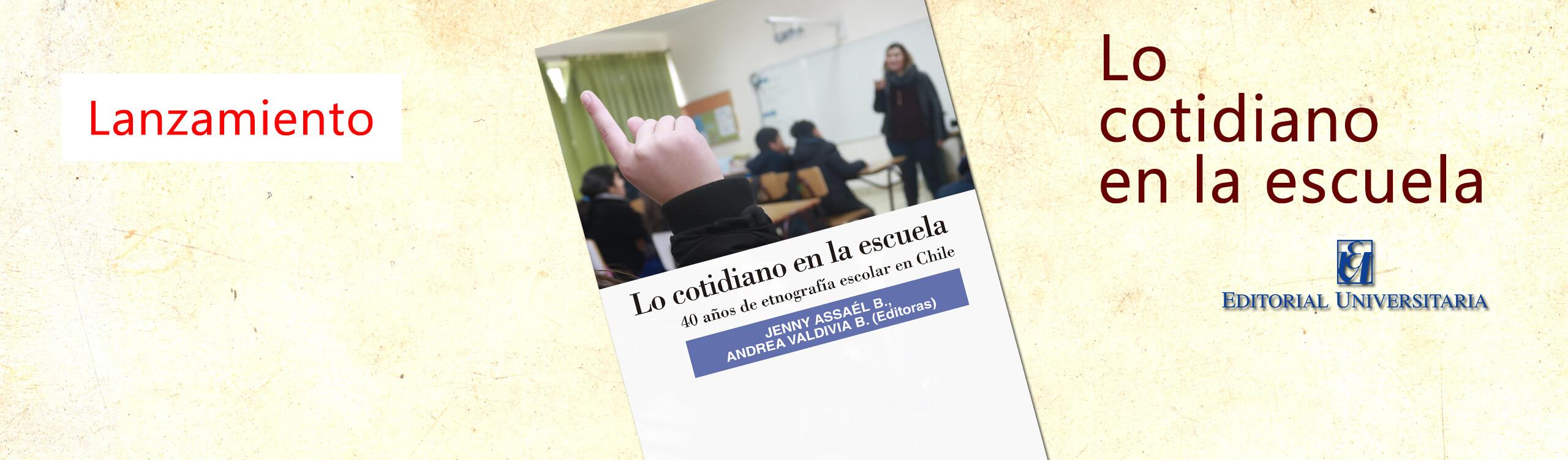 Lo cotidiano en la escuela Editorial Universitaria