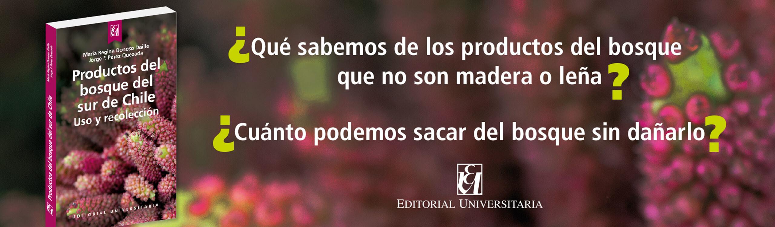 productos del bosque del sur de chile Editorial Universitaria