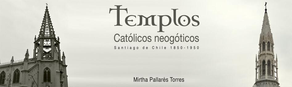 Templos catolicos neogoticos editorial universitaria